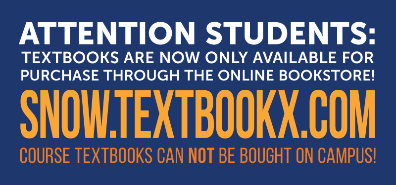 Attention students: Textbooks are now only available for purchase through the online bookstore! Course textbooks cannot be bought on campus!